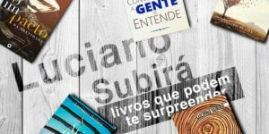Luciano Subirá livros que podem te surpreender